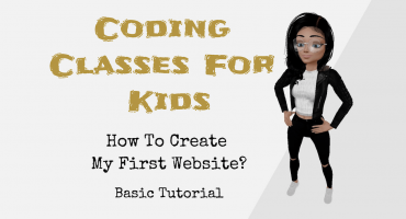 Coding Classes For Kids – How To Create My First Website? – Basic Tutorial