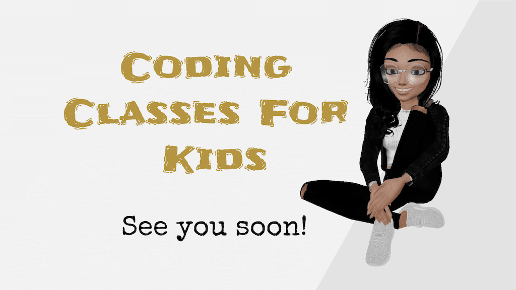Coding Classes See You Soon