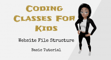 Coding Classes For Kids – Website Files Structure – Basic Tutorial