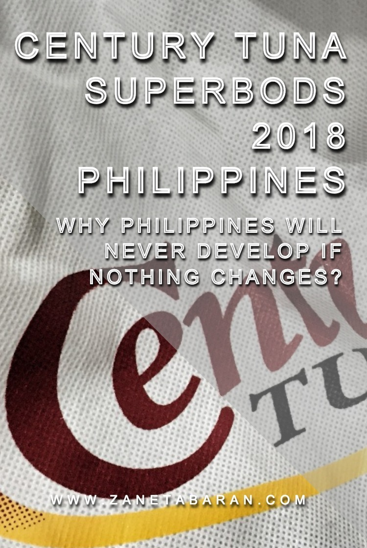 Pinterest Century Tuna Superbods 2018 Philippines – Why Philippines will never develop if nothing