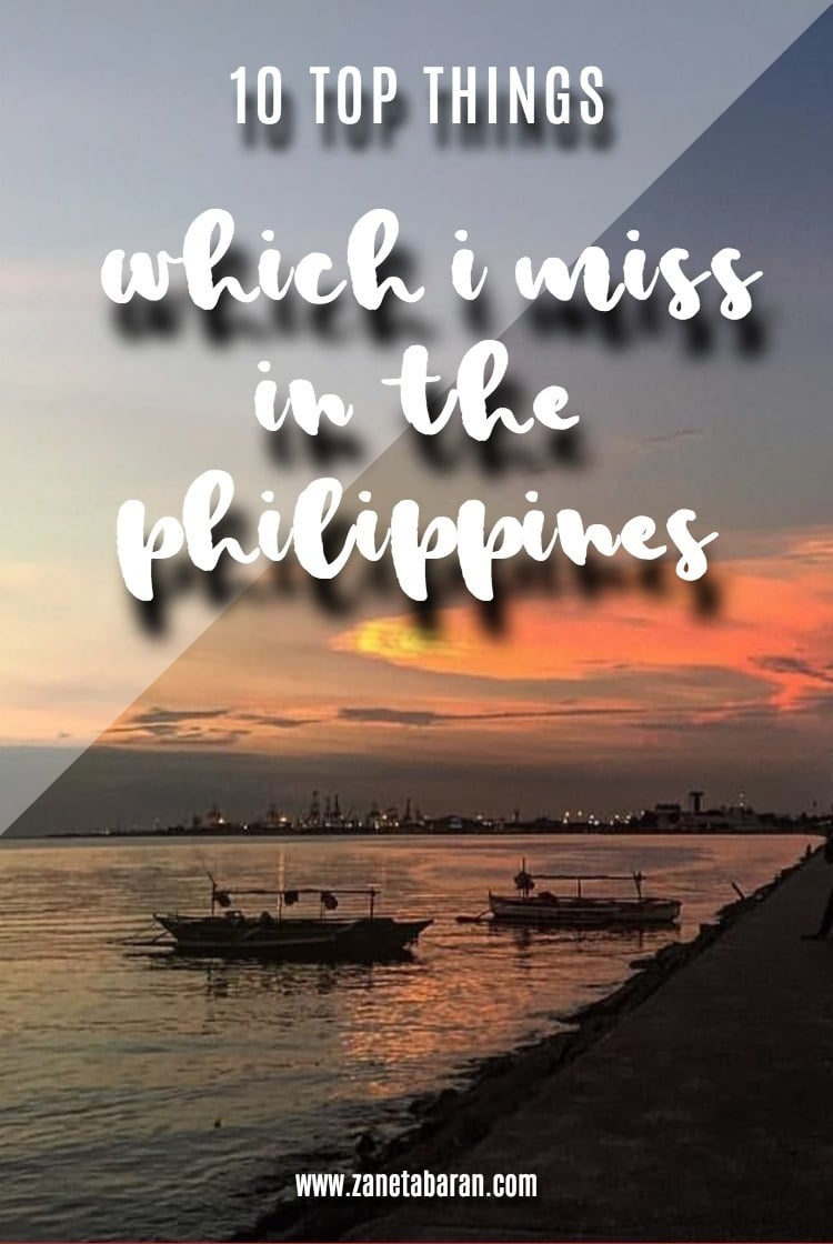 Printerest TOP 10 Things Which I Miss In The Philippines