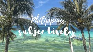 PhilippinesSubjectively