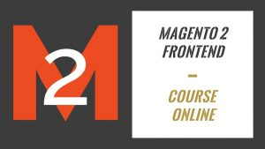 Magento 2 Frontend Course Online