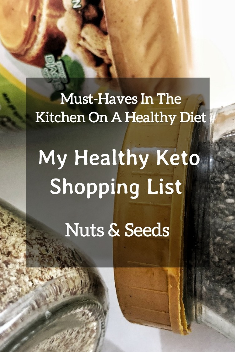Pinterest Must Have In The Kitchen On Healthy Diet – My Healthy Keto Shopping List – Nuts And Seed