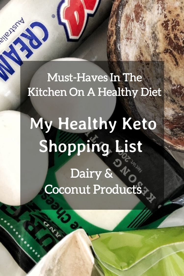 Pinterest Must-Haves In The Kitchen On A Healthy Diet – My Healthy Keto Shopping List – Dairy And