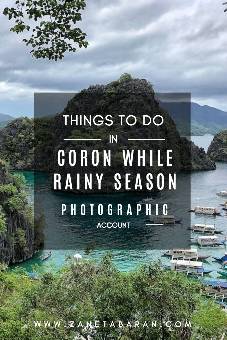 Pinterest Things To Do in Coron While Rainy Season – Photographic Account