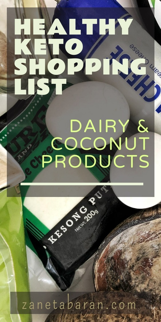 MUST-HAVES IN THE KITCHEN ON A HEALTHY DIET – MY HEALTHY KETO SHOPPING LIST DAIRY & COCONUT PRODUCTS