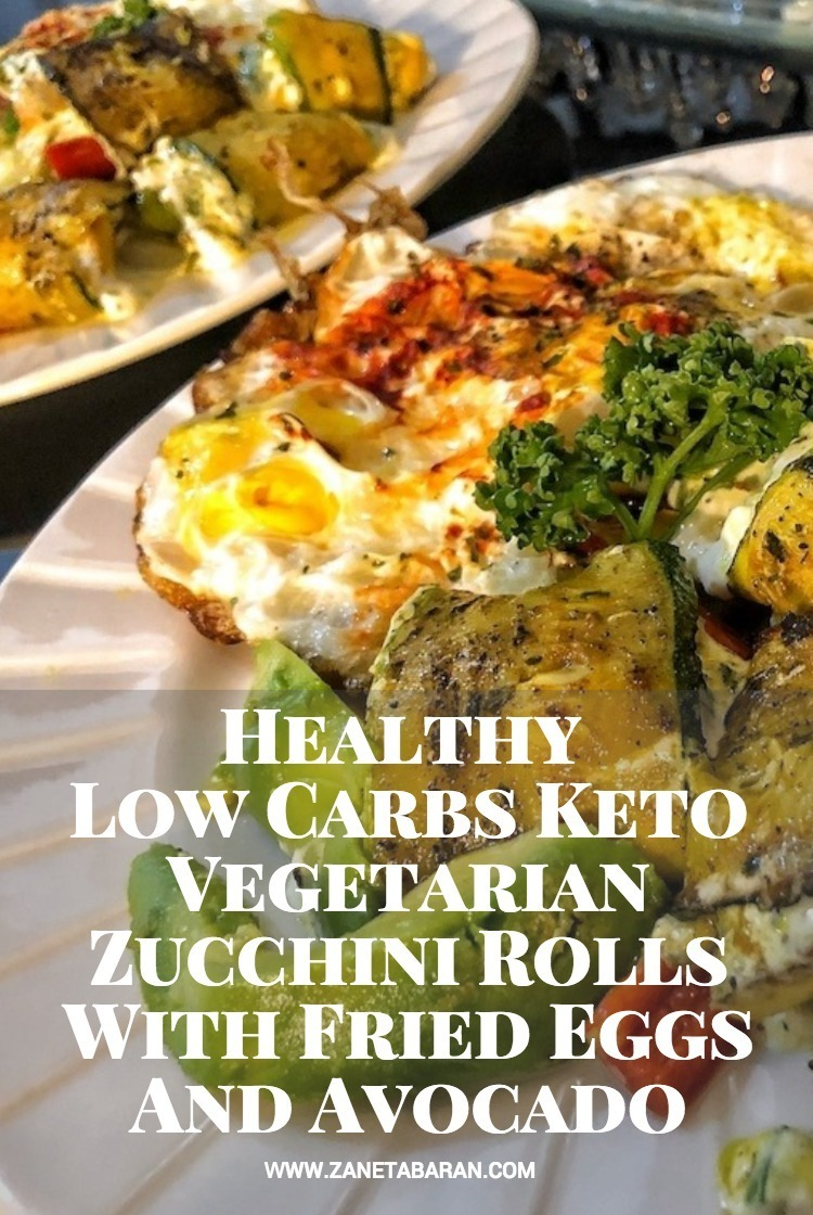 Pinterest Healthy Low Carbs Keto Vegetarian Zucchini Rolls With Fried Eggs And Avocado