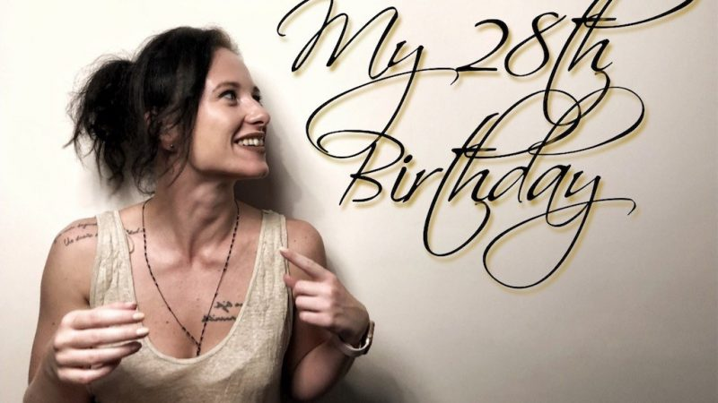 28th Birthday – Past Facts & Future Notes