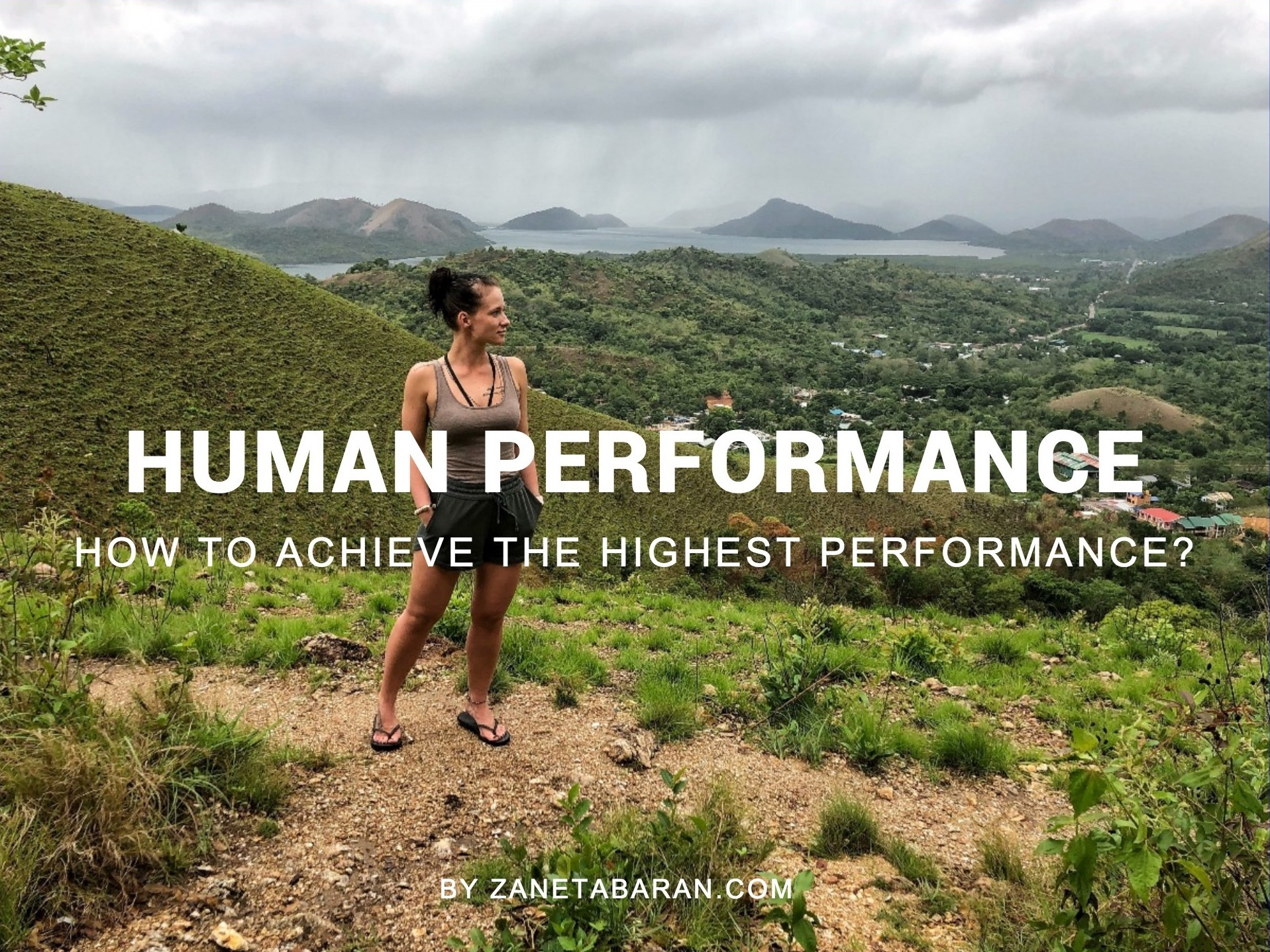 Human Performance - How To Achieve The Highest Performance