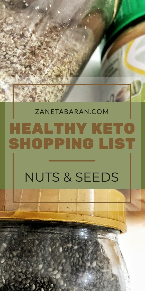 MUST HAVES IN KITCHEN ON A HEALTHY DIET – MY HEALTHY KETO SHOPPING LIST – NUTS AND SEEDS