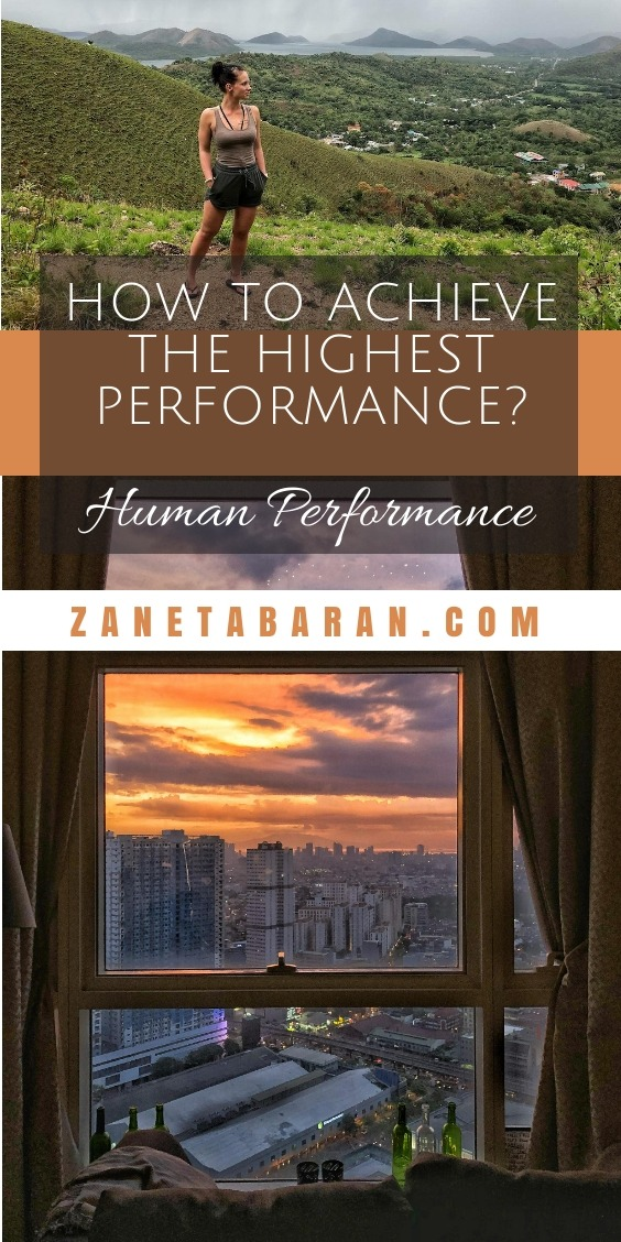 How To Achieve The Highest Human Performance