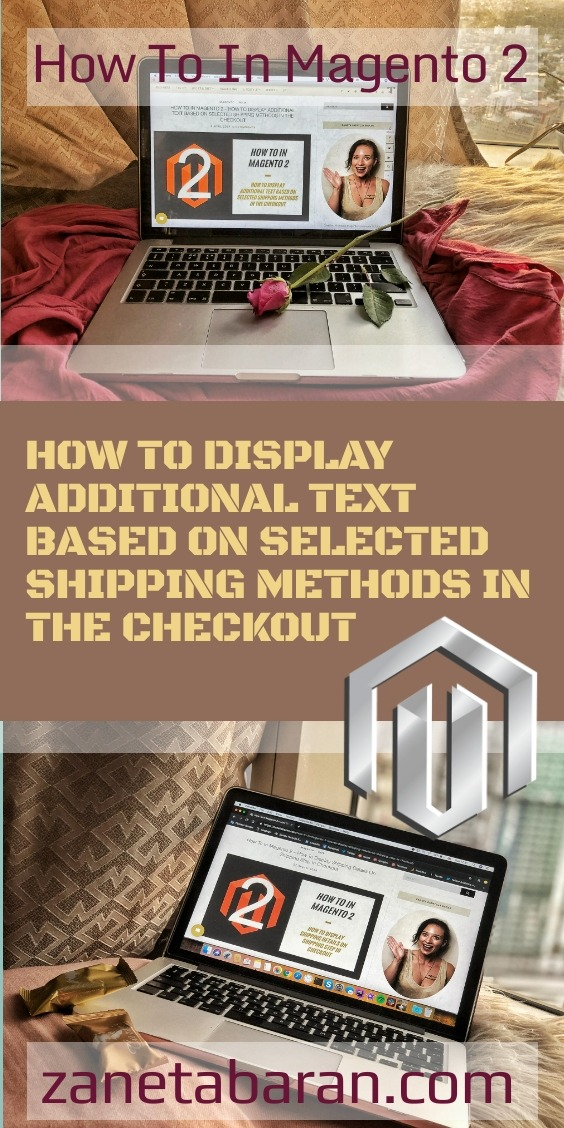 How To In Magento 2 – How To Display Additional Text Based On Selected Shipping Methods In The Checkout Pin