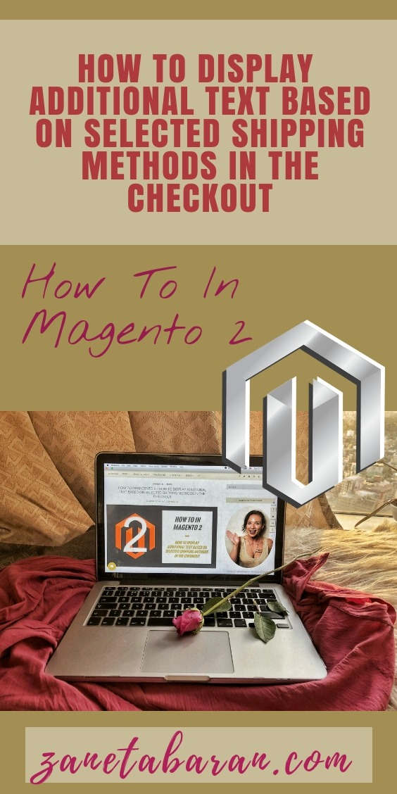 How To In Magento 2 – How To Display Additional Text Based On Selected Shipping Methods In The Checkout Pinterest