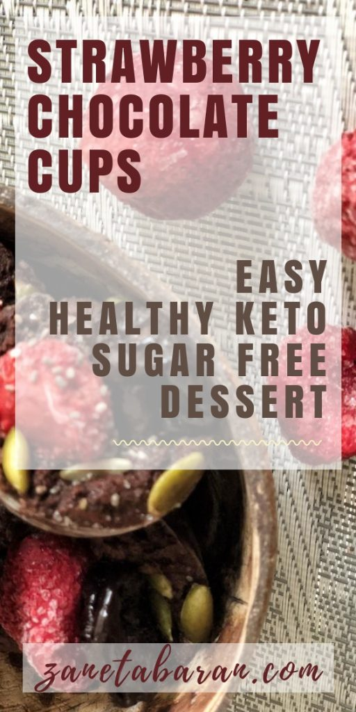 Pin Strawberry Chocolate Cups - Easy Healthy Keto Sugar Free Dessert
