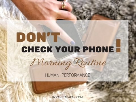 Don't Check Your Phone! – Morning Routine – Human Performance