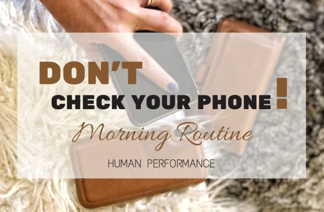 Dont Check Your Phone Human Performance