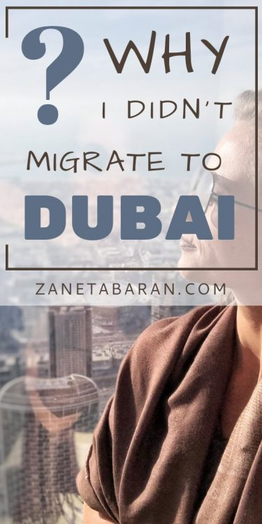 Pinterest Why I didn't move to Dubai