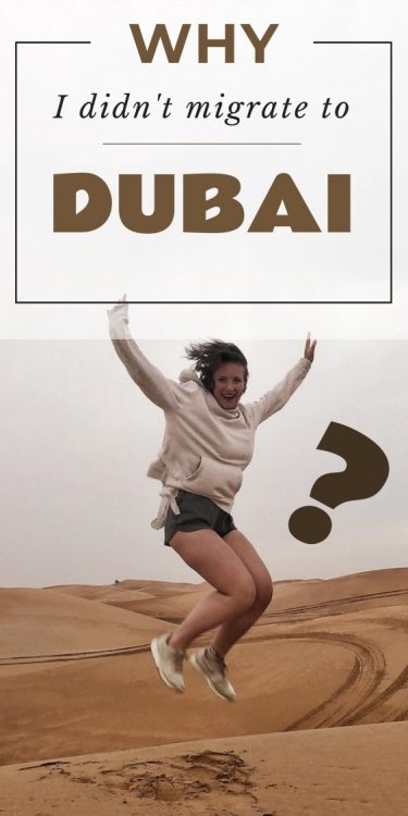 Why I didn't move to Dubai Pin