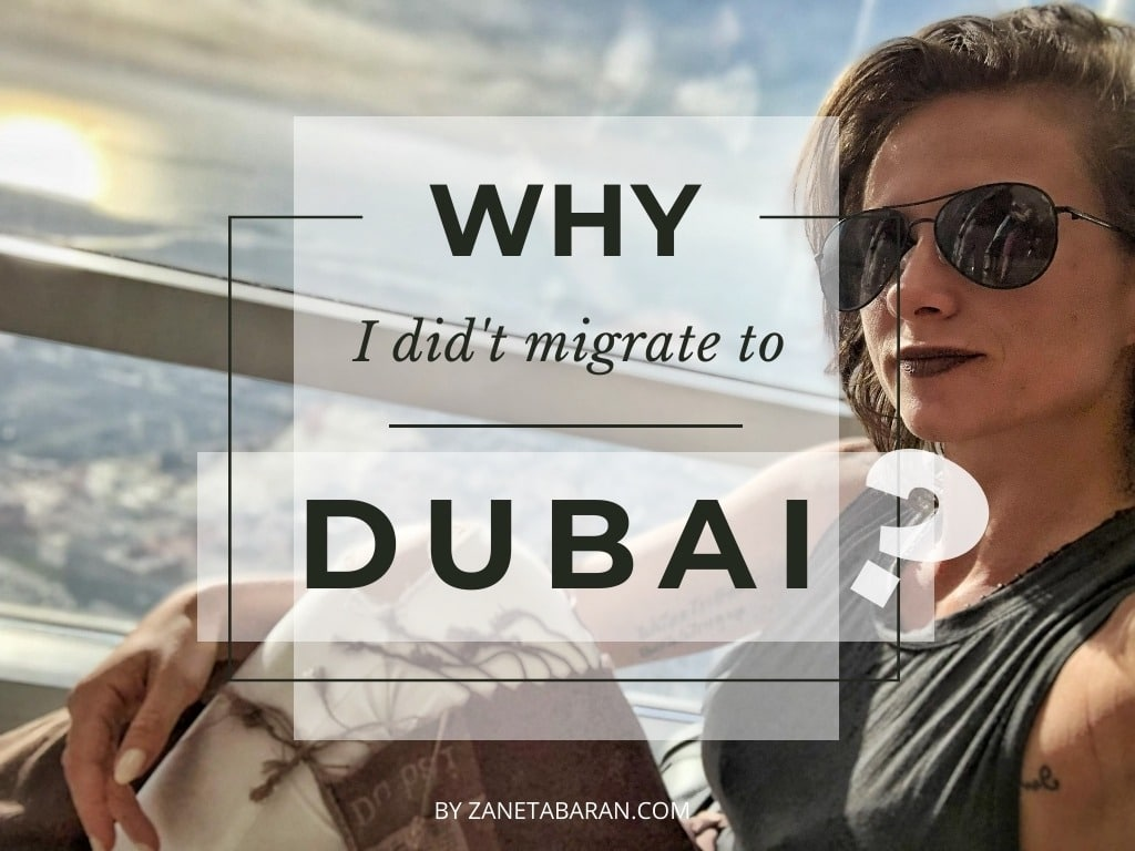 Why I didnt move to Dubai