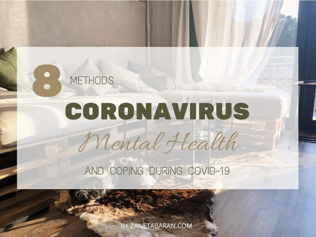 Coronavirus - Mental Health and Coping During COVID-19 - 8 Methods