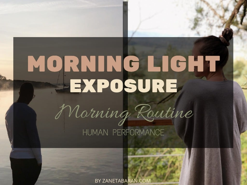 Morning Light Exposure - Morning Routine - Human Performance