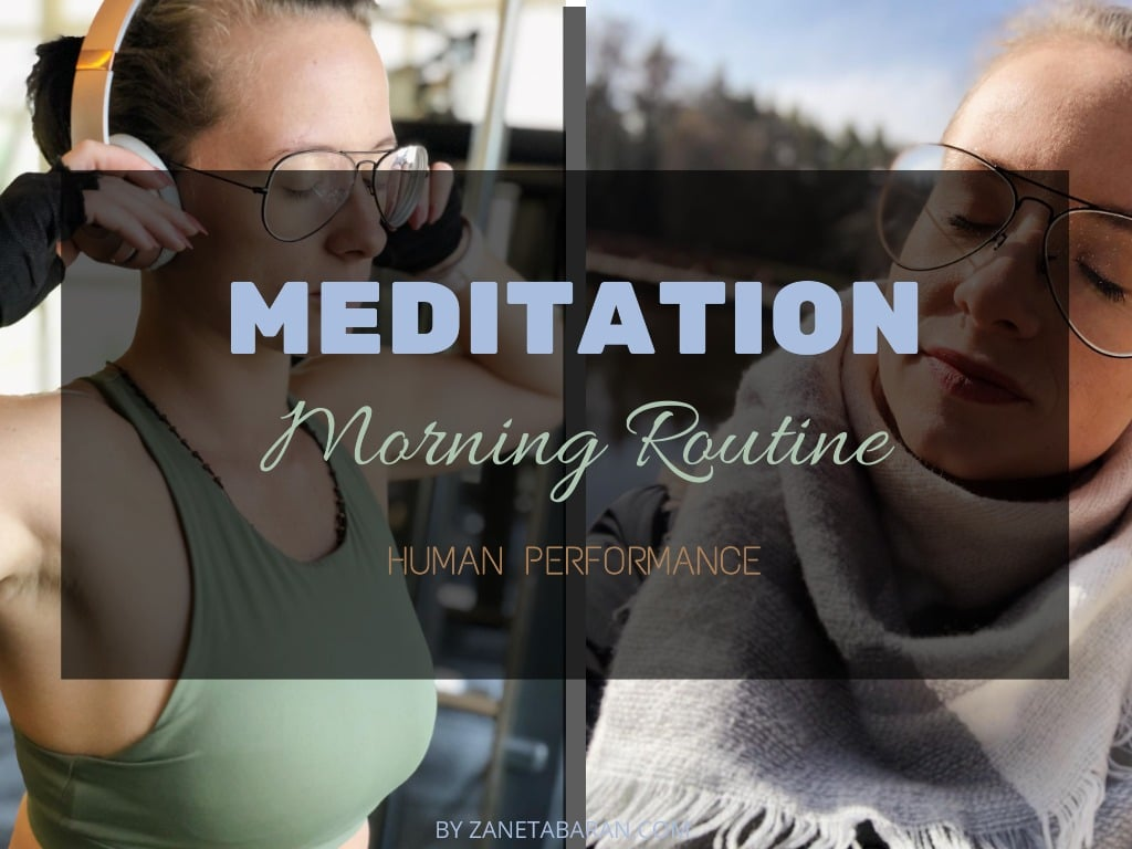 Meditation - Morning Routine - Human Performance