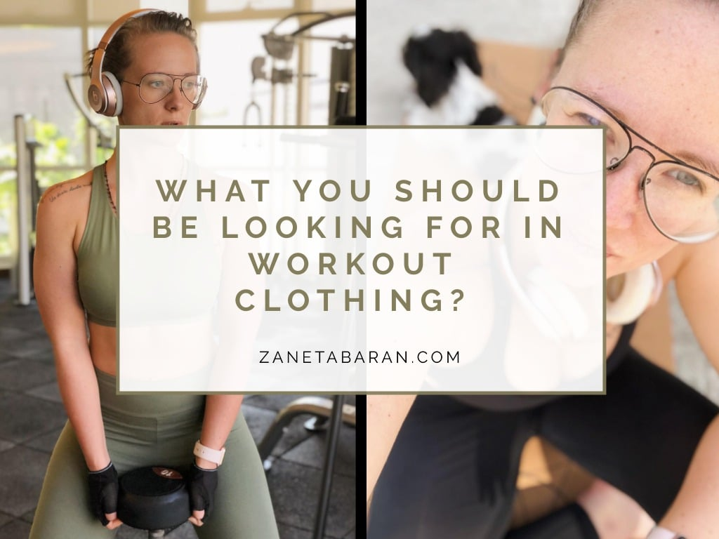 What you should be looking for in workout clothing?