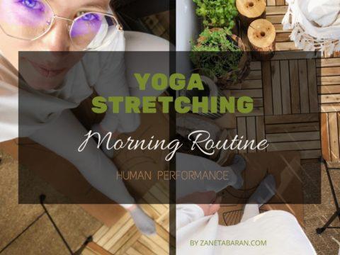 Yoga | Stretching – Morning Routine – Human Performance
